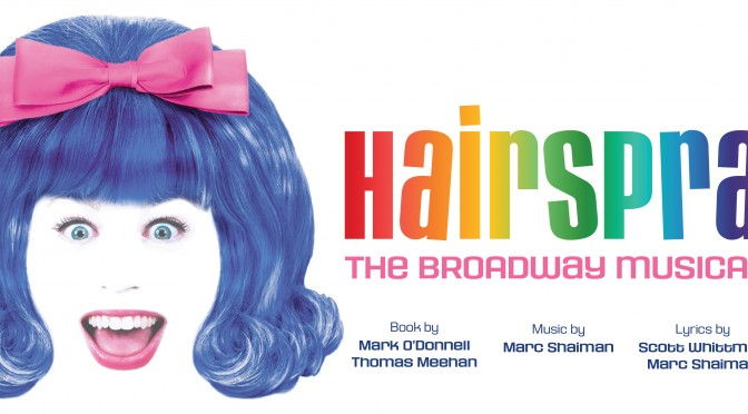 Hairspray – MARCH 2015