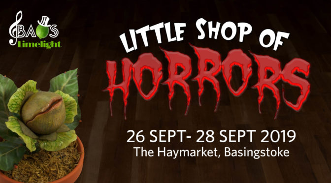 DON'T FEED THE PLANTS – Little Shop Of Horrors Is Here!